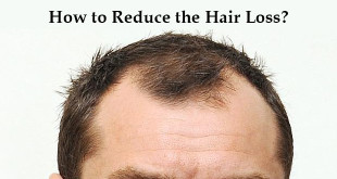 How to Reduce the Hair Loss